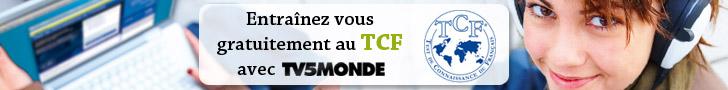 Découvrez les épreuves du TCF sur le site TV5 Monde